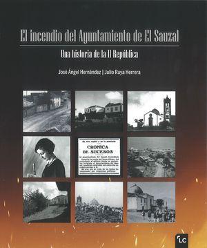 EL INCENDIO DEL AYUNTAMIENTO DE EL SAUZAL