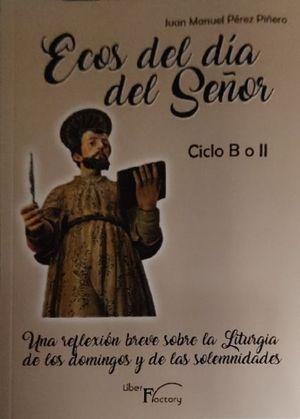 ECOS DEL DIA DEL SEÑOR. CICLO B O II