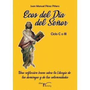 ECOS DEL DÍA DEL SEÑOR - CICLO C O III