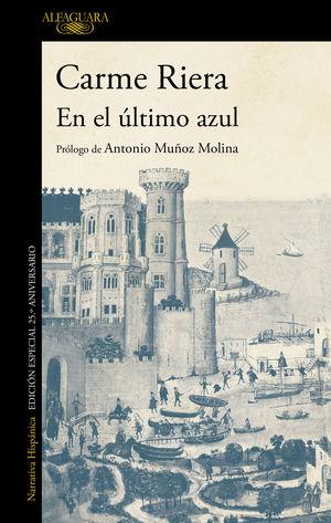 EN EL ULTIMO AZUL (NF 2019)