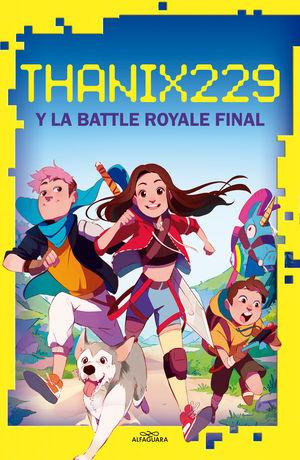 THANIX229 Y LA BATTLE ROYALE FINAL