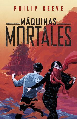 MÁQUINAS MORTALES (MÁQUINAS MORTALES 1)