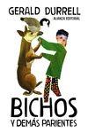 BICHOS Y DEMAS PARIENTES
