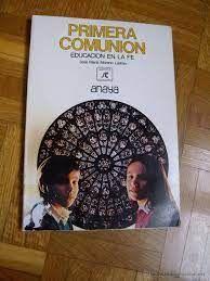 PRIMERA COMUNIÓN, EDUCACIÓN DE LA FE. ANAYA