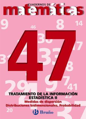 CUADERNO DE MATEMATICAS 47 BRUÑO TRATAMIENTO INFORMACION II ESTADISTICA