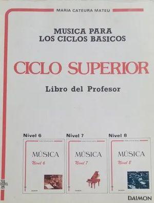 MÚSICA PARA LOS CICLOS BÁSICOS SUPERIOR LIBRO PROFESOR DAIMON
