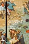 COMPAÑÍAS CONVENIENTES Y OTROS FINGIMIENTOS Y CEGUERAS