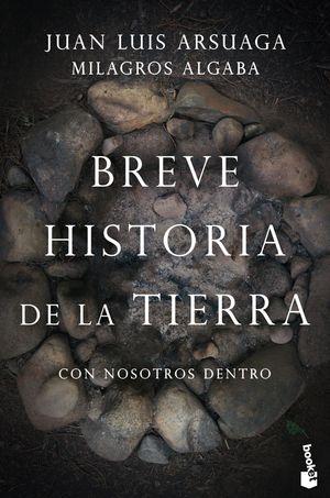 BREVE HISTORIA DE LA TIERRA (CON NOSOTROS DENTRO)