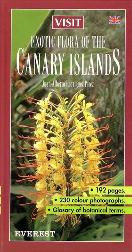 EXOTIC FLORA OF THE CANARY ISLANDS