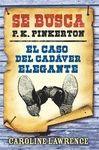 CASO DEL CADÁVER ELEGANTE, EL