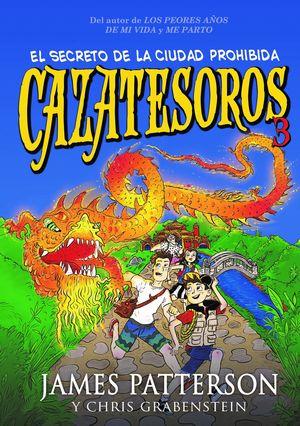 CAZATESOROS 3: EL SECRETO DE LA CIUDAD PROHIBIDA