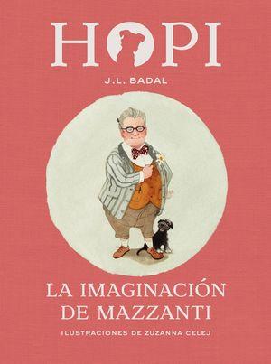 HOPI 6. LA IMAGINACIÓN DE MAZZANTI