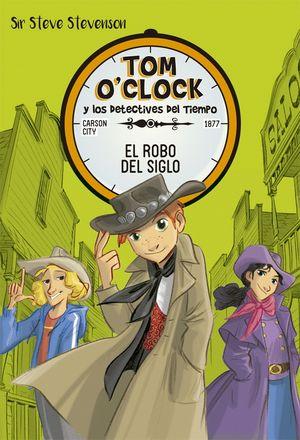 TOM O'CLOCK 3. EL ROBO DEL SIGLO