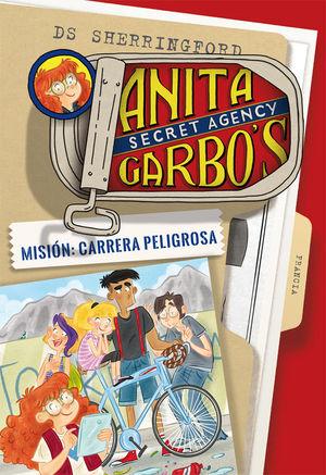 ANITA GARBO 4. MISIÓN: CARRERA PELIGROSA