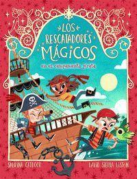 RESCATADORES MAGICOS 4 EN EL CAMPAMENTO PIRATA