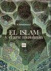 OFERTA EL ISLAM Y EL ARTE MUSULMAN
