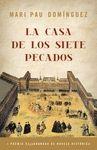 CASA DE LOS SIETE PECADOS, LA