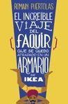 INCREÍBLE VIAJE DEL FAQUIR QUE SE QUEDÓ ATRAPADO EN UN ARMARIO DE IKEA