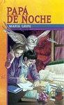 PAPA DE NOCHE