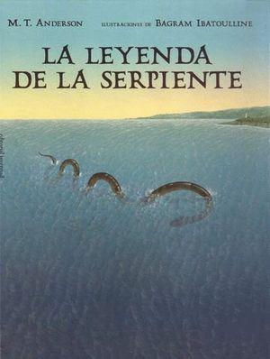 LEYENDA DE LA SERPIENTE, LA
