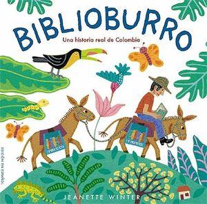 BIBLIOBURRO. UNA HISTORIA REAL DE COLOMBIA