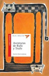 AVENTURAS DE RUFO Y TRUFO, LAS