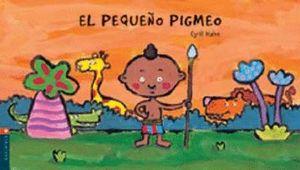 PEQUEÑO PIGMEO, EL