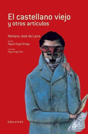 EL CASTELLANO VIEJO Y OTROS ARTICULOS