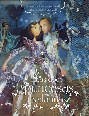 DOCE PRINCESAS BAILARINAS, LAS