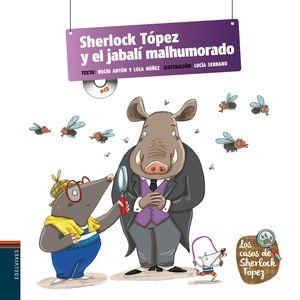 SHERLOCK TOPEZ Y EL JABALI MALHUMORADO