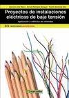 PROYECTOS DE INSTALACIONES ELECTRICAS DE BAJA TENSION: APLICACION