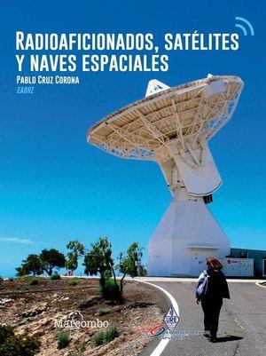 RADIOAFICIONADOS, SATÉLITES Y NAVES ESPACIALES