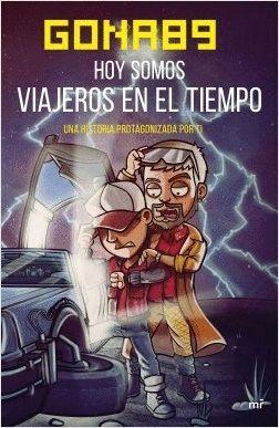 HOY SOMOS VIAJEROS EN EL TIEMPO