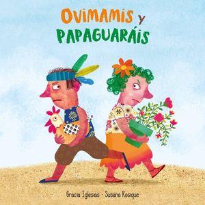 OVIMAMIS Y PAPARAGUAIS