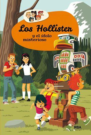 LOS HOLLISTER 5. LOS HOLLISTER Y EL IDOLO MISTERIOSO