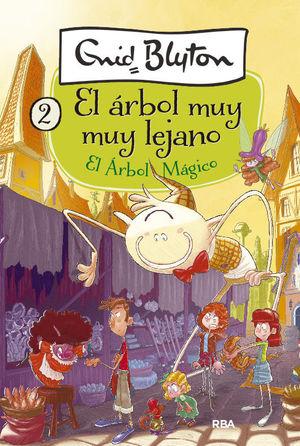 EL ÁRBOL MÁGICO (EL ÁRBOL MUY MUY LEJANO 2)