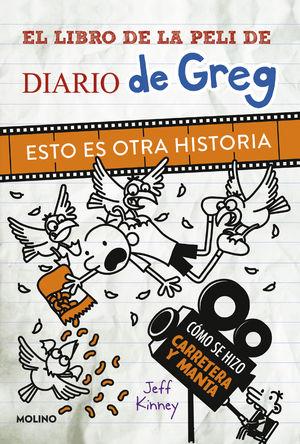 DIARIO DE GREG. ESTO ES OTRA HISTORIA.