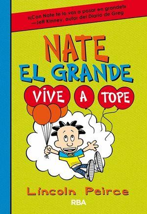 NATE EL GRANDE 7. VIVE A TOPE