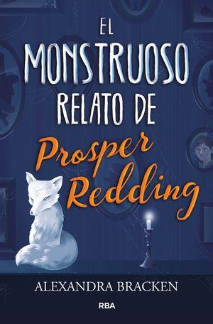 EL MONSTRUOSO RELATO DE PROSPER REDING