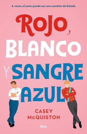 ROJO, BLANCO Y SANGRE AZÚL