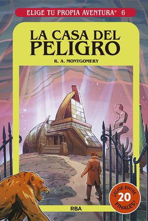 ELIGE TU PROPIA AVENTURA 6. LA CASA DEL PELIGRO