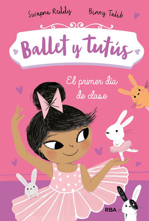 BALLET Y TUTUS 1. EL PRIMER DA DE CLASE