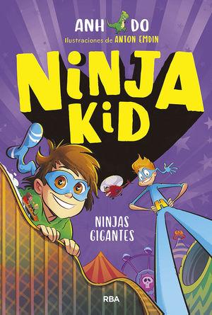 NINJA KID 6. NINJAS GIGANTES