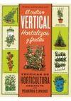 CULTIVO VERTICAL HORTALIZAS Y FRUTAS,EL