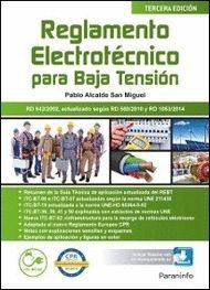 REGLAMENTO ELECTROT�ECNICO DE BAJA TENSIÓN. EDICIÓN 2017