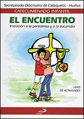 EL ENCUENTRO CATEQUESIS LIBRO DE ACTIVIDADES