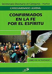 SALDO CONFIRMADOS EN LA FE POR EL ESPÍRITU. CUADERNO DEL ALUMNO SAN PABLO
