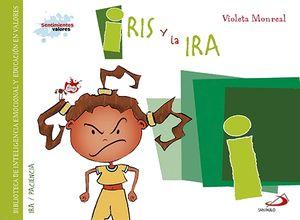 IRIS Y LA IRA
