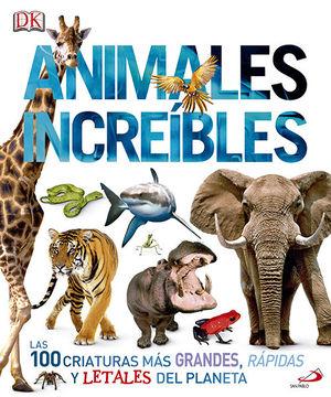 ANIMALES INCREÍBLES