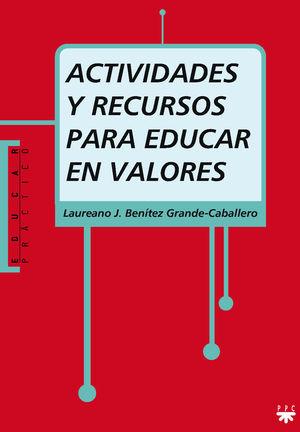 ACTIVIDADES Y RECURSOS PARA EDUCAR EN VALORES
